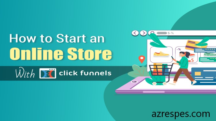 how to start online store with click funnels